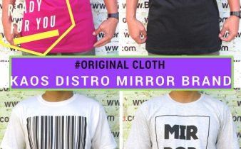 Grosir Baju Distro Cimahi Murah Agen Kaos Distro Mirror Brand Dewasa Murah Bandung 34Ribu